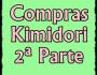 Compras Kimidori 2ªParte!!!