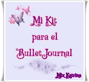 Mi kit para el bullet journal